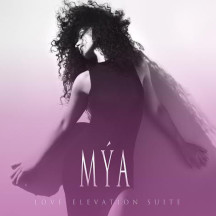 Mya EP Love Elevation Suite - Available Now on iTunes!